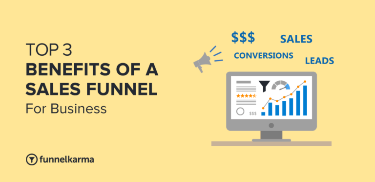 Why A Sales Funnel Is Important: 3 BIGGEST Business Benefits