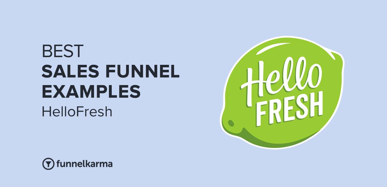 Best Sales Funnel Examples 2021 Hellofresh
