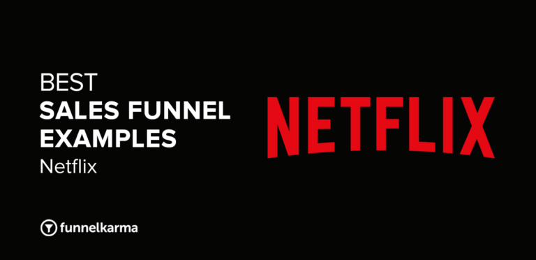 The Netflix Sales Funnel: Best Sales Funnel Examples (2021)