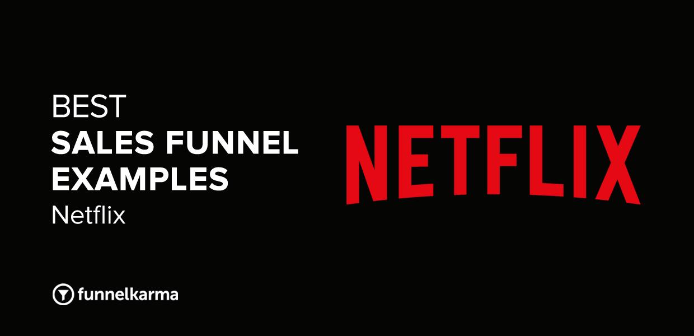 Best Sales Funnel Examples 2021 Netflix