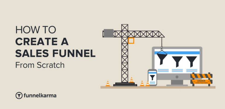 How To Create A Sales Funnel From Scratch in 8 Easy Steps