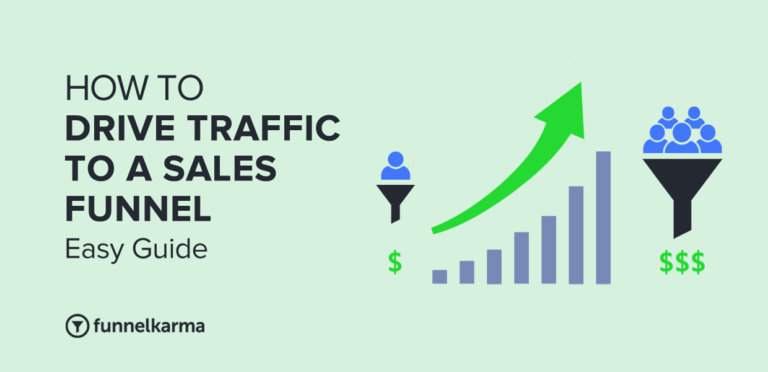 How to Drive Traffic to a Sales Funnel in 2021