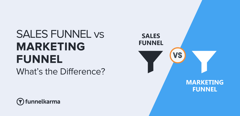 Difference Between Sales Funnel Versus Marketing Funnel