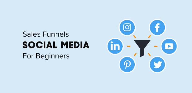 Social Media Sales Funnels For Beginners Dummies Guide