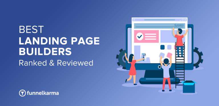 Best Landing Page Builders 2021 [Ranked & Reviewed]