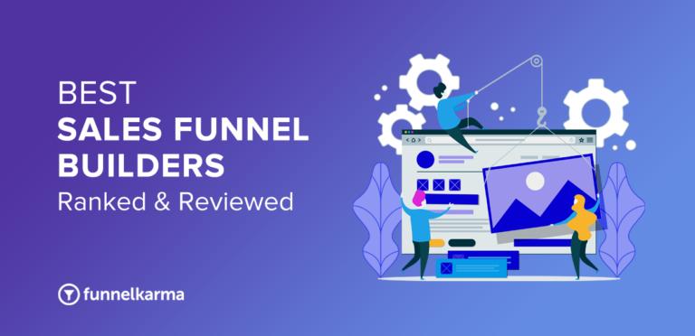 Best Sales Funnel Builder Software 2021 [Ranked & Reviewed]