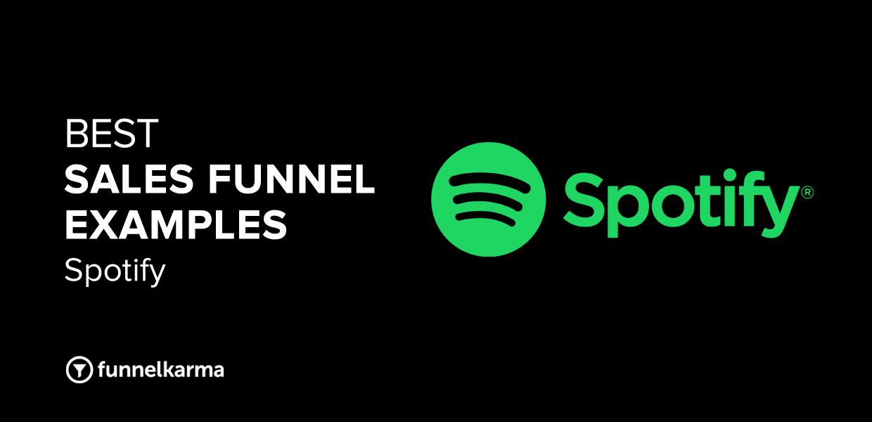 Best Sales Funnel Examples 2021 Spotify