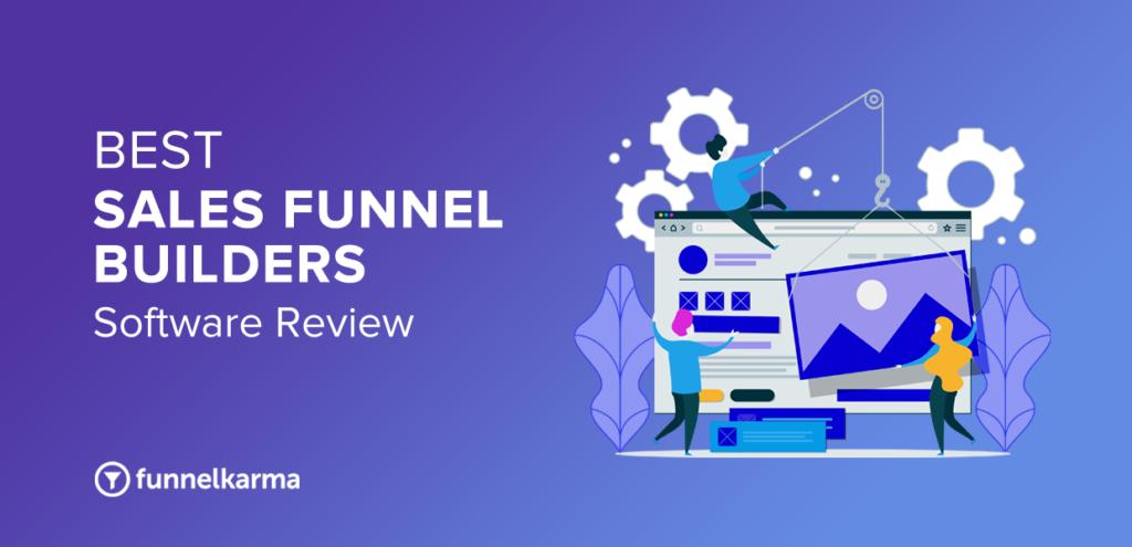 Best Sales Funnel Builder Software 2021