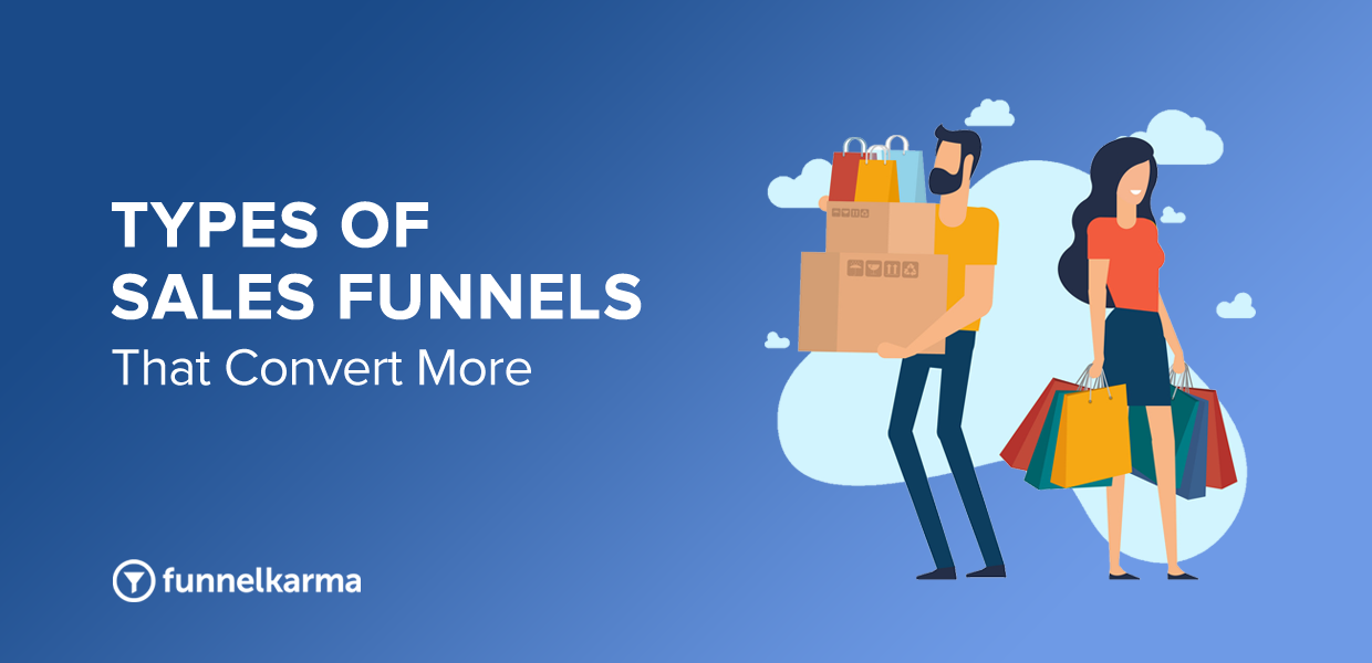 Different Types Of Sales Funnels